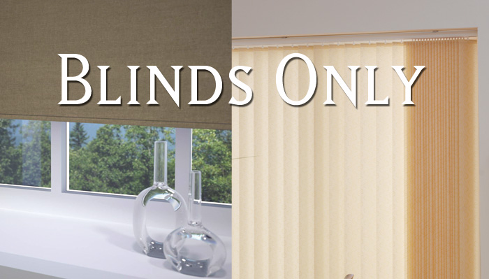 Blinds Only